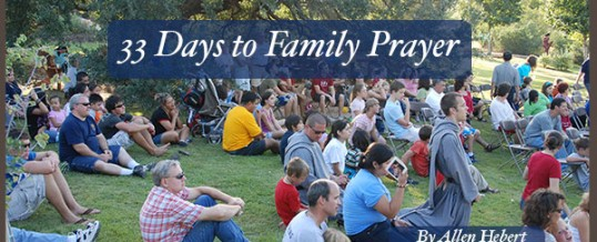 33 Days to a Great Family Prayer Life