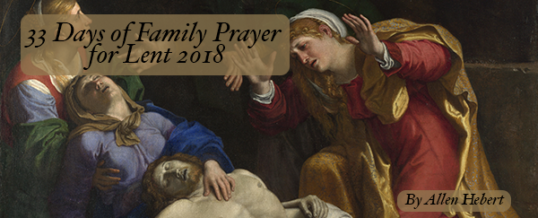 2018 Lenten Family Prayer Activity